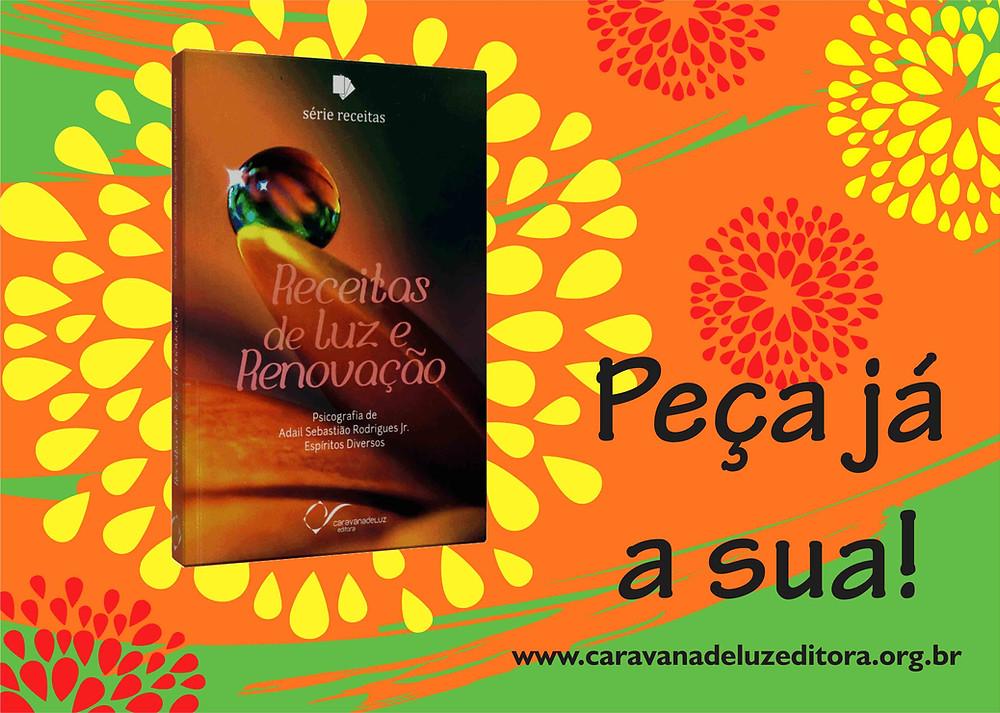 Receitas de luz e Renovação - Caravana de Luz Editora