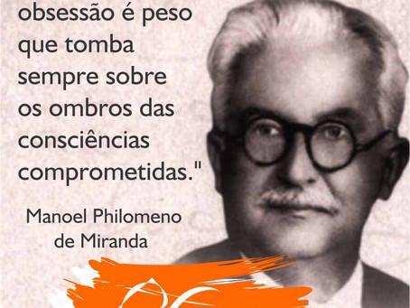 Sigamos o exemplo do espírito Manoel Philomeno de Miranda