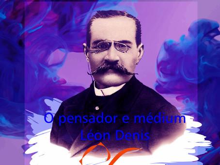 Respostas e consolações para a vida: Léon Denis e a filosofia espírita
