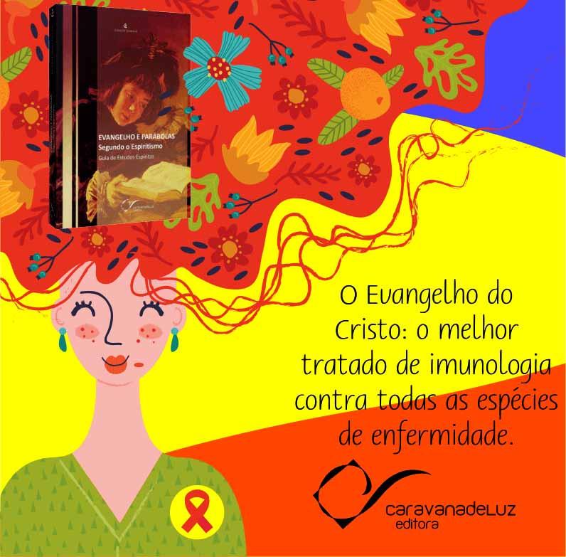 Caravana de Luz Editora: O Evangelho do Cristo