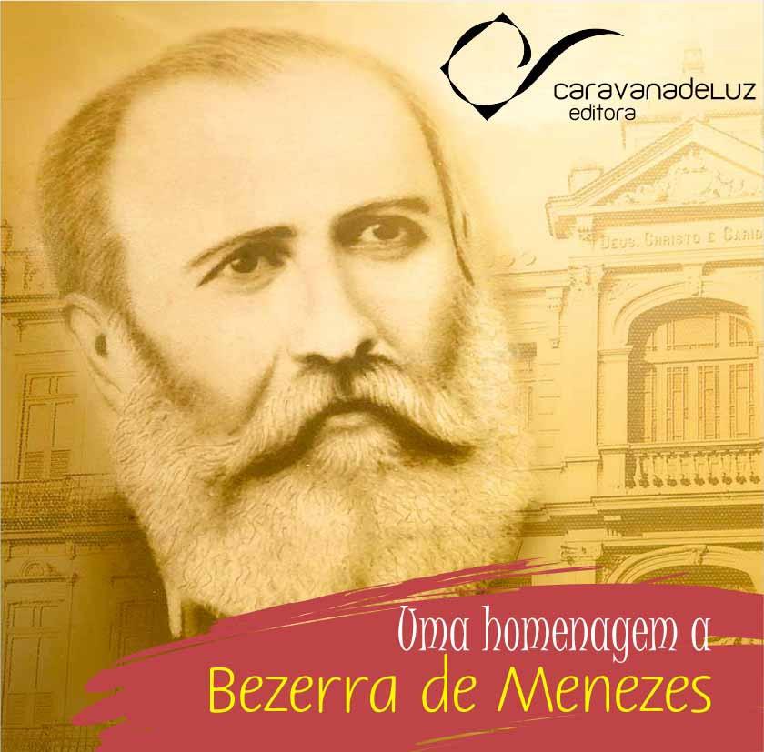 Caravana de Luz Editora: Homenagem a Bezerra de Menezes.