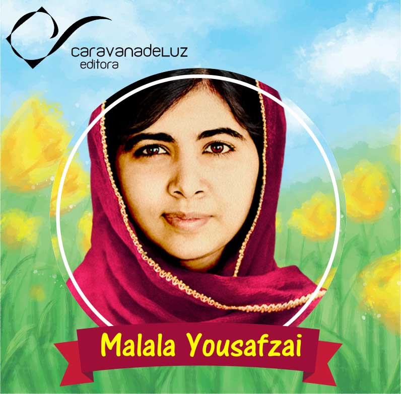 Caravana de Luz Editora: Aprendendo com Malala Yousafzai.