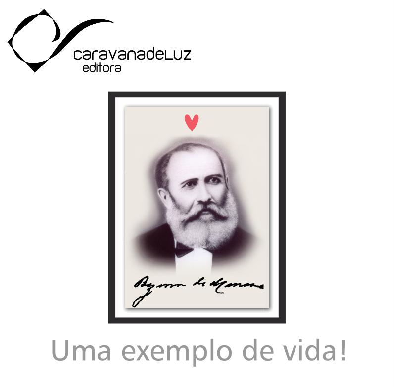 Caravana de Luz Editora: A lição viva de Bezerra de Menezes.