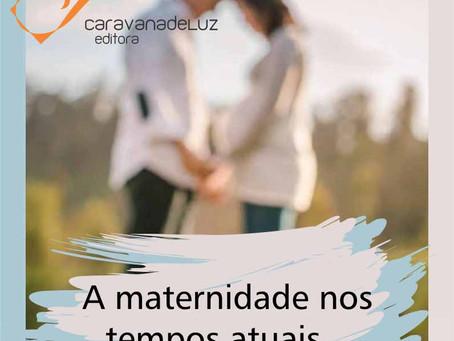 Especial Mães: Caravana de Luz Editora