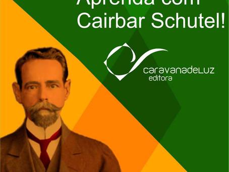 Cairbar Schutel, o Bandeirante do Espiritismo
