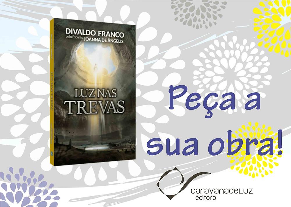 Luz nas Trevas, por Divando Franco.