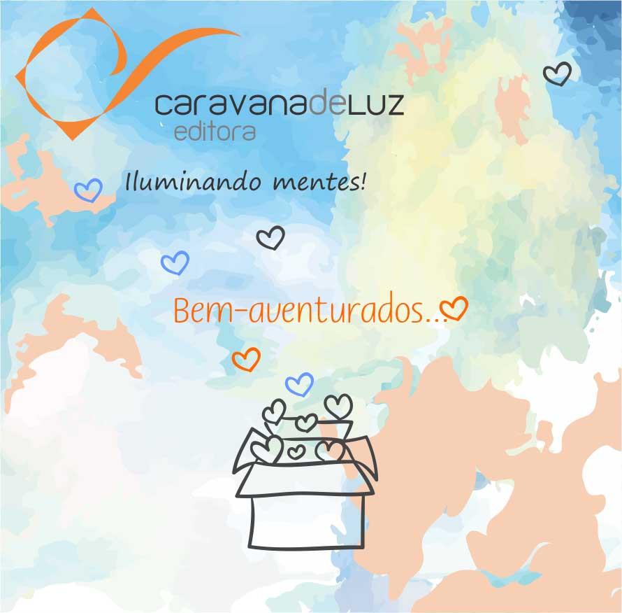 Caravana de Luz Editora: Bezerra e bem-aventurados.