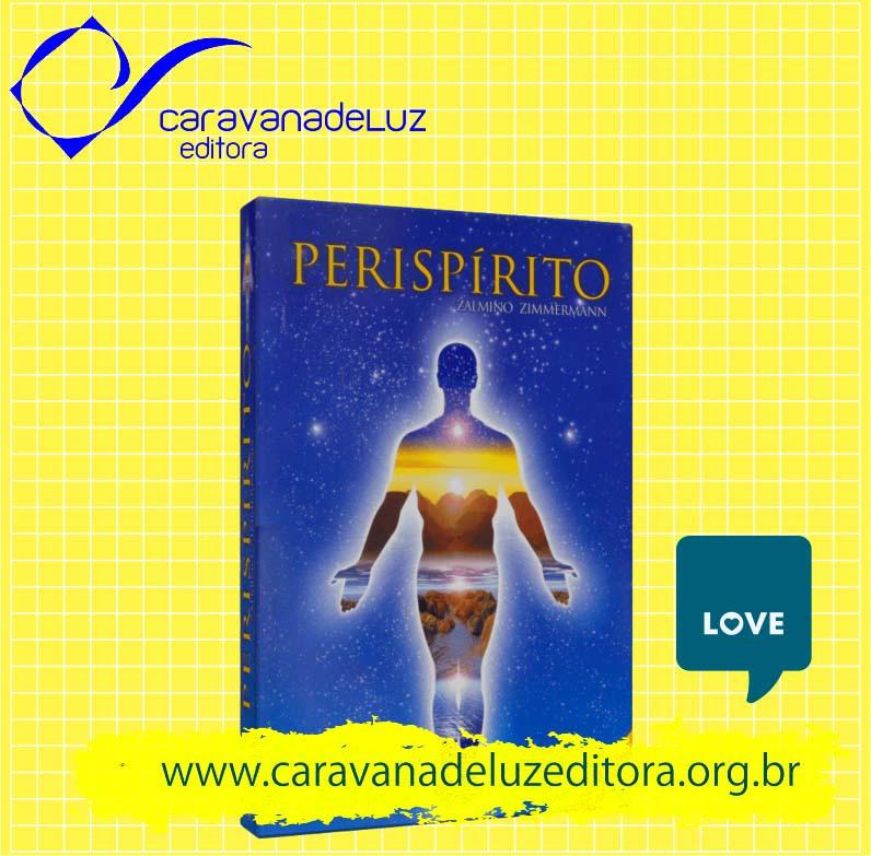 Perispírito - Zalmino Zimmermann - Editora ALLAN KARDEC