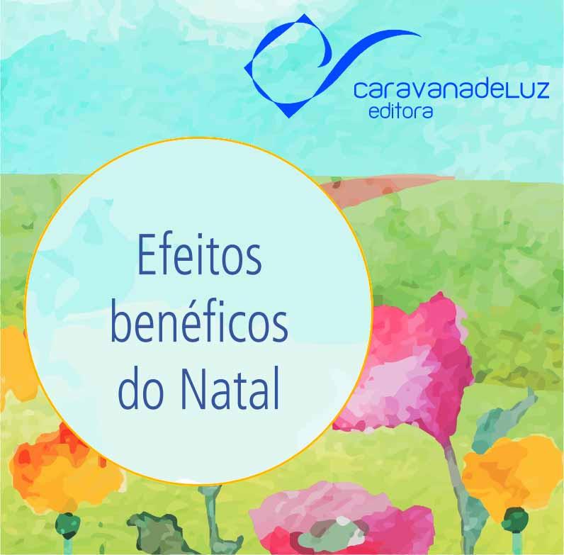 Caravana de Luz Editora: efeitos benéficos do Natal