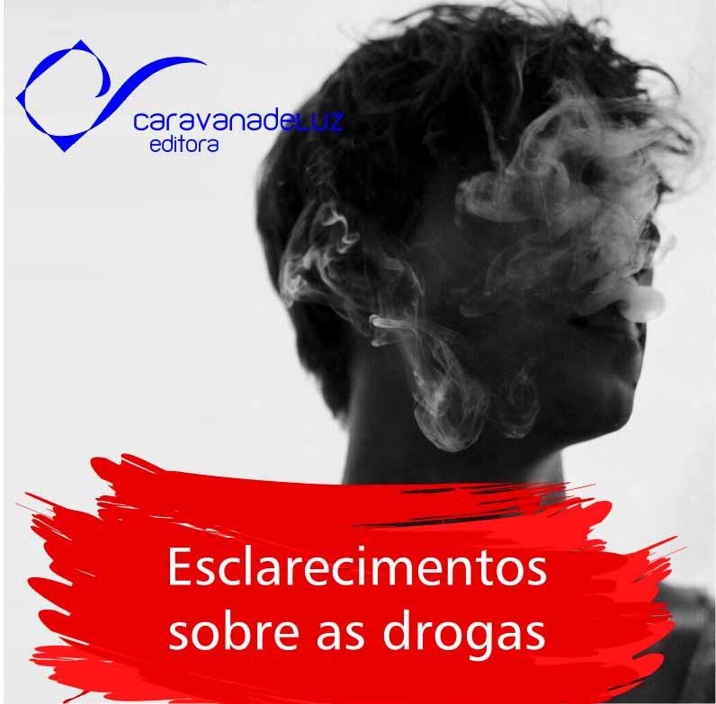 Caravana De Luz Editora: Campanha em Defesa da Vida sem Drogas