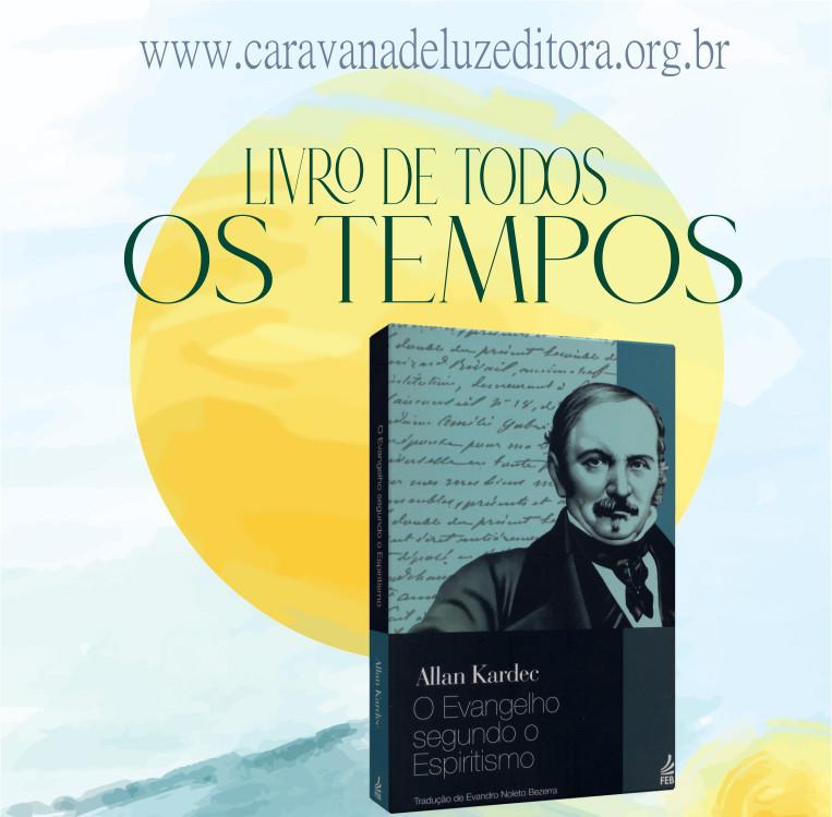 Evangelho Segundo o Espiritismo – Allan Kardec – Editora Feb