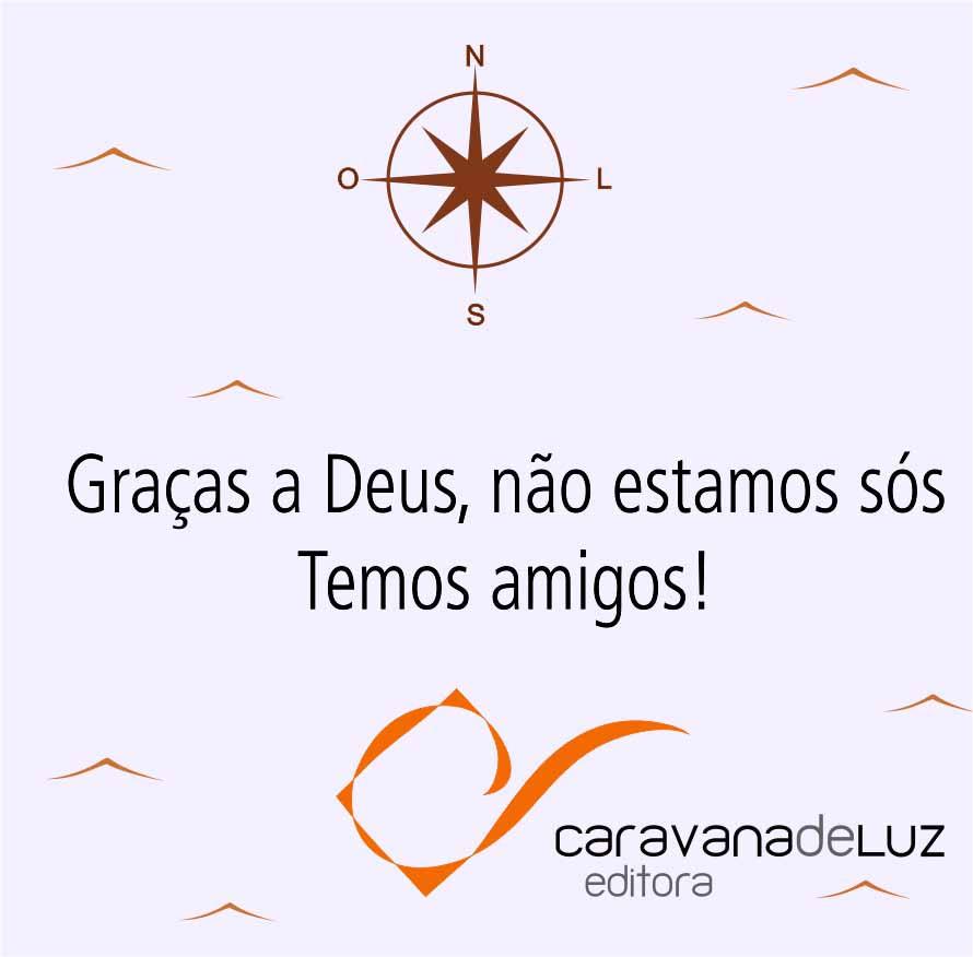 Caravana de Luz Editora: Dia da Amizade.