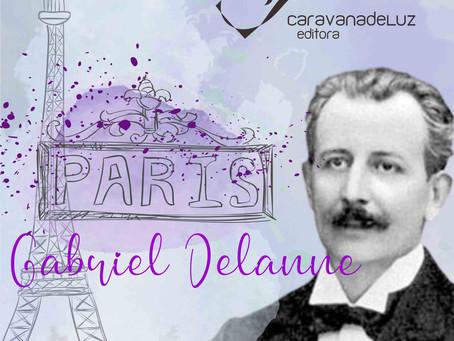 Gabriel Delanne – O Apóstolo do Espiritismo