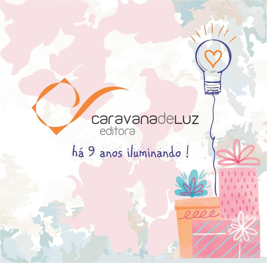 Caravana de Luz Editora: há 9 anos iluminando!