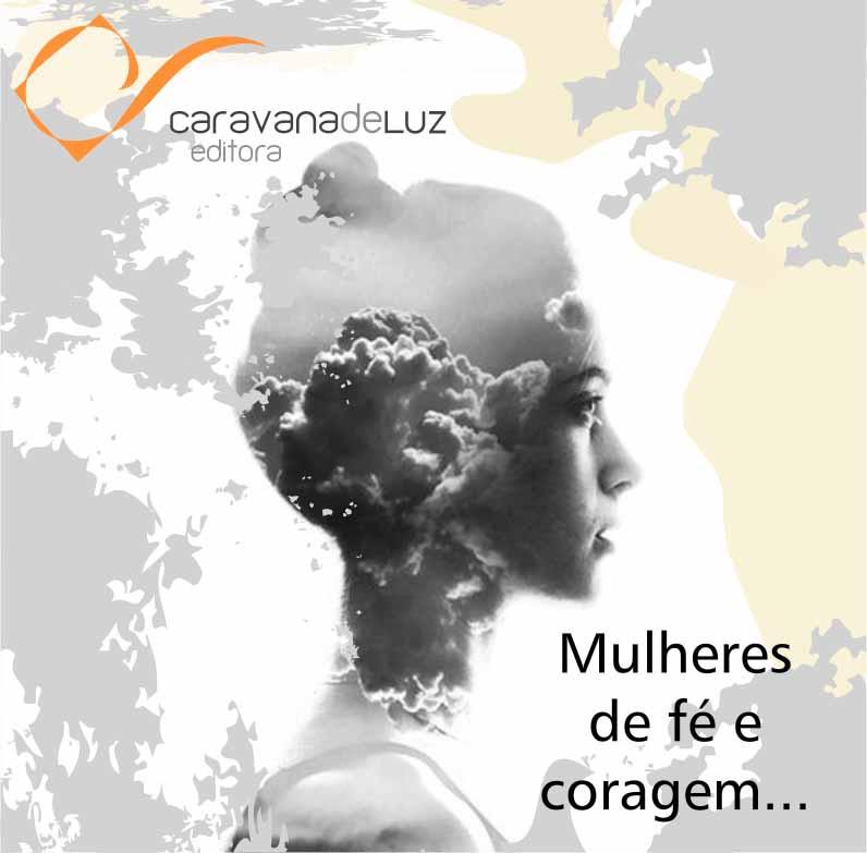 Caravana de Luz Editora: Dia Internacional da Mulher