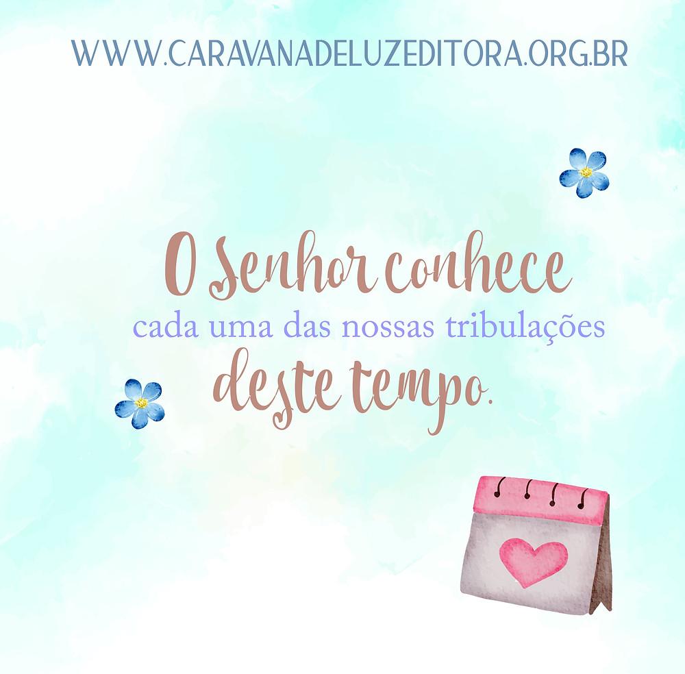 Caravana de Luz Editora: Deus sempre está conosco.