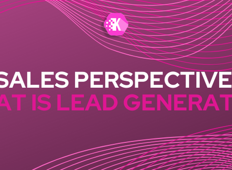 Sales Perspective: What is Lead Generation?
