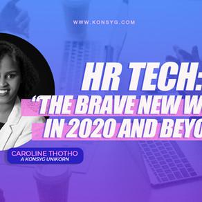 """""""HR tech bridging companies into the brave new world of 2020 and beyond"""" by Caroline Thotho"""