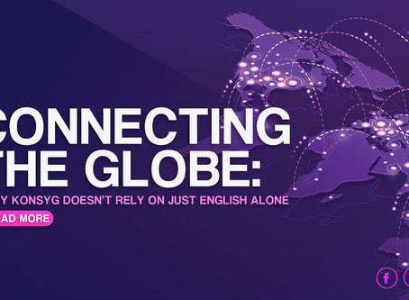 Connecting the Globe: Konsyg doesn't rely on just English alone.