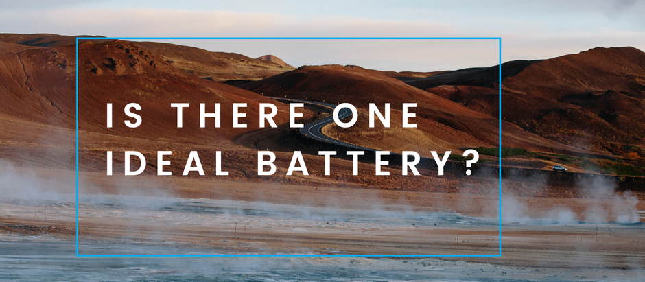 Is there one ideal battery?