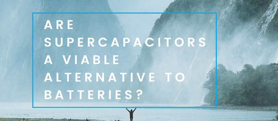 Are supercapacitors a viable alternative to batteries?