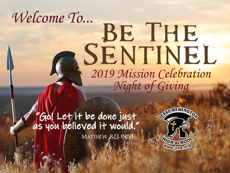 Be the Sentinel : A JRHS Mission Celebration Night of Giving to Remember