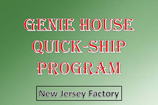 Genie House Quick Ship Program