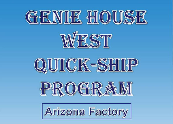 Genie House West Quick Ship Program