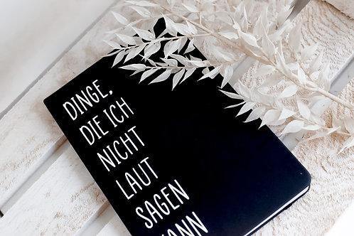 Notizbuch schwarz mit Spruch