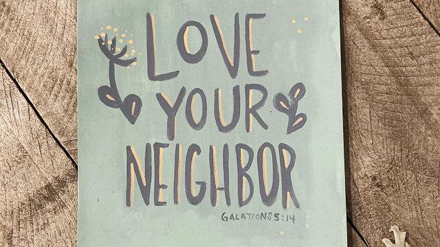 Love Your Neighbor Print