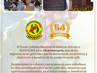 El Fondo Cafetero Nacional, Felicita a AHPROCAFE en su 54 Aniversario