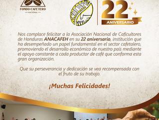 El Fondo Cafetero Nacional felicita a la ANACAFEH  en su 22 Aniversario