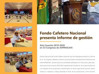 Fondo Cafetero Nac. Presentó su informe de Gestión  Año cosecha 2019-2020 en 53 Congreso AHPROCAFE