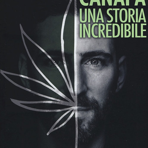 LIBRO: CANAPA UNA STORIA INCREDIBILE