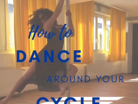 How to Dance around your Cycle