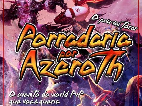 [Evento WPvP] Venha para a #PorradariaPorAzeroth!