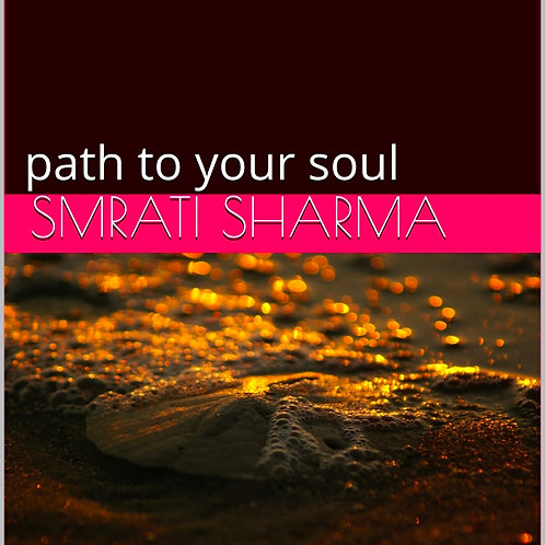 Self Healing-Path to your Soul