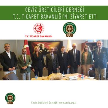 Ceviz Üreticileri Derneği Ticaret Bakanlığı'nı Ziyaret Etti