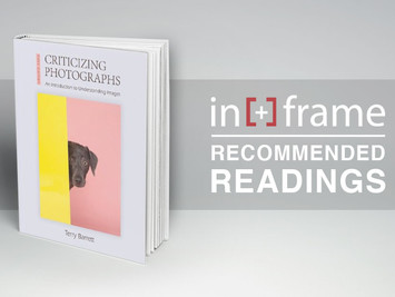"Recommended Readings: ""Critisizing Photographs. An introduction to understanding images"""
