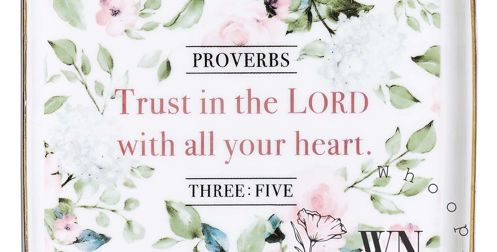 TRUST IN THE LORD- TRAY
