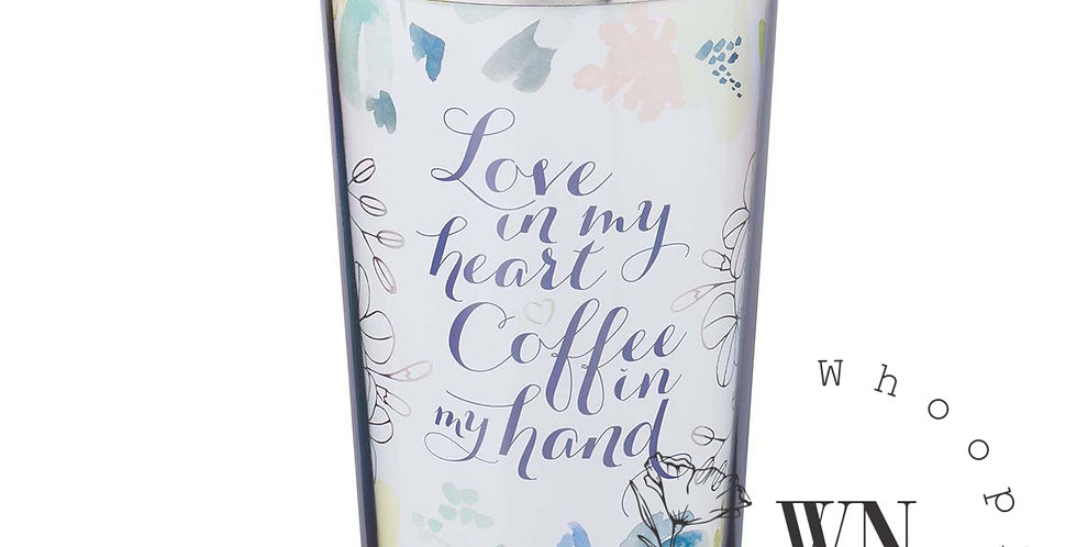 LOVE IN MY HEART COFFEE IN MY HAND