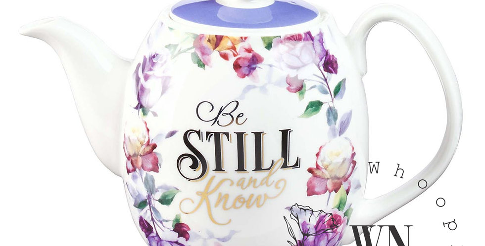 BE STILL- FLORAL TEA POT