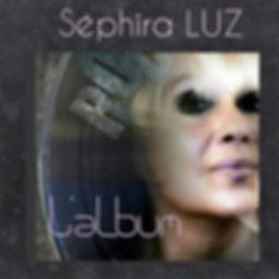 L'album Séphira LUZ TUBE Pop Love 2018