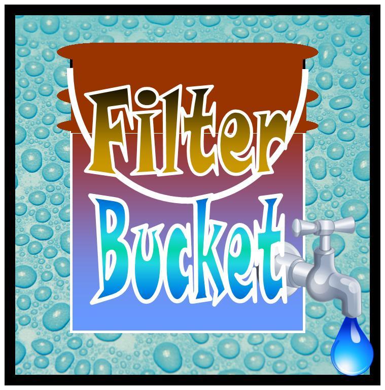 Filter Bucket