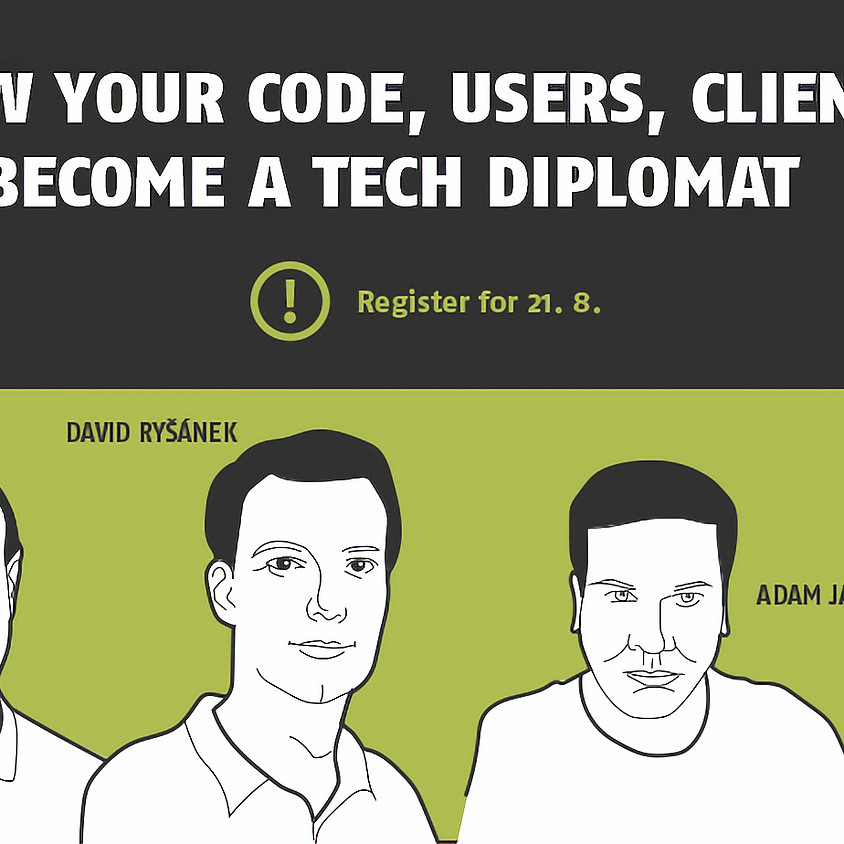 KNOW YOUR CODE, USERS, CLIENTS…BECOME A TECH DIPLOMAT