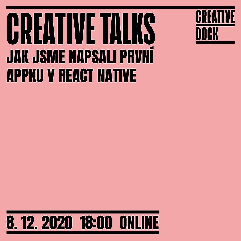 CREATIVE TALKS: Jak jsme napsali první appku v React Native