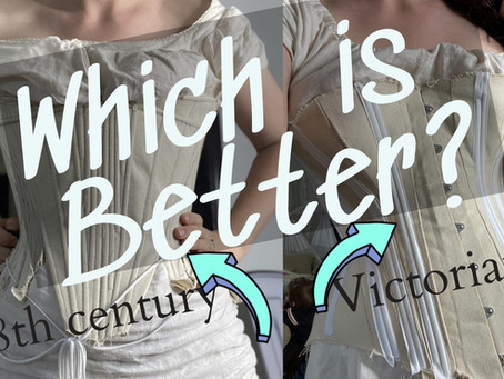 A Tale of Two Corsets | Making Victorian and 18th Century Corset Mock ups