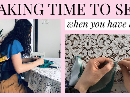 Making Time To Sew When You Have Kids (Or Are Busy)