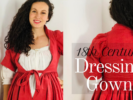 How I Sewed an 18th Century Dressing Gown