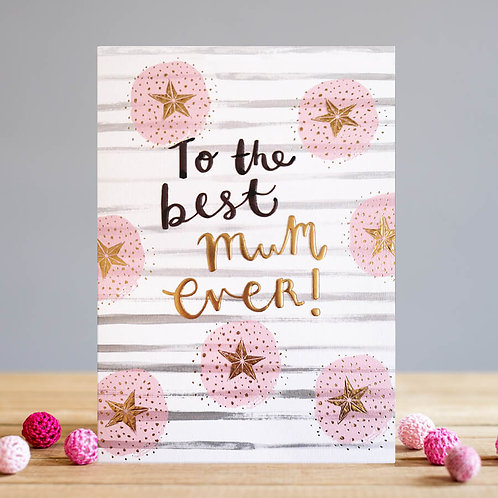 To the best mum ever card